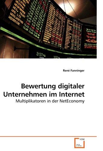 Bewertung digitaler Unternehmen im Internet: Multiplikatoren in der NetEconomy