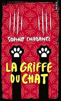 La griffe du chat par Sophie Chabanel
