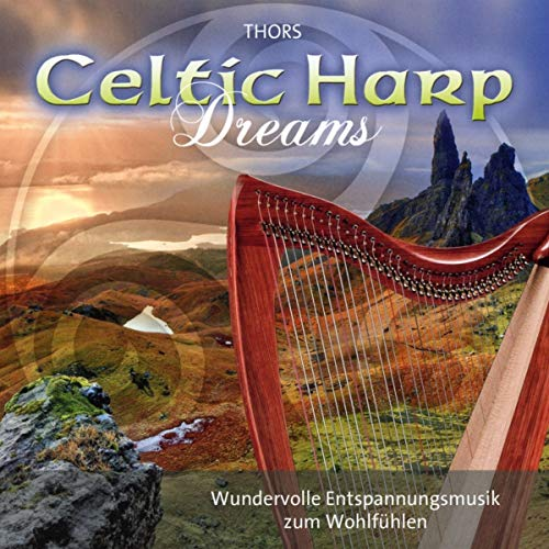 Celtic Harp Dreams: Harmonic instrumental music for relaxation and meditation