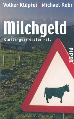 Buchseite und Rezensionen zu 'Milchgeld. Kommissar Kluftingers erster Fall' von Volker Klüpfel