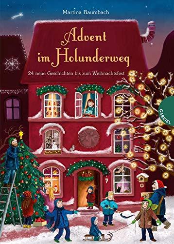 Advent im Holunderweg: 24 neue Geschichten bis zum Weihnachtsfest
