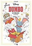 Arteterapia. Dumbo (Hachette Heroes - Disney - Arteterapia)