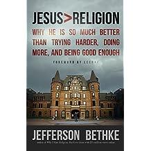 Jesus Greater Than Religion by Jefferson Bethke (7-Oct-2013) Paperback