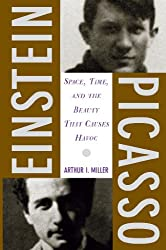 Einstein, Picasso: Space, Time, and the Beauty That Causes Havoc