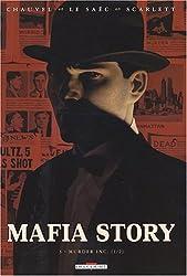 Mafia Story, Tome 3 : Murder Inc : 1re partie