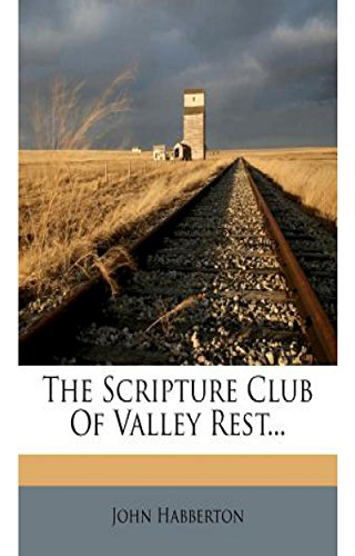 The Scripture Club of Valley Rest (English Edition)
