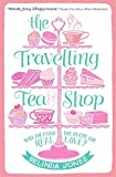 Front cover for the book The Travelling Tea Shop by Belinda Jones