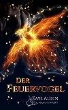 Buchinformationen und Rezensionen zu Der Feuervogel (Märchenhaft 1) von Kaye Alden
