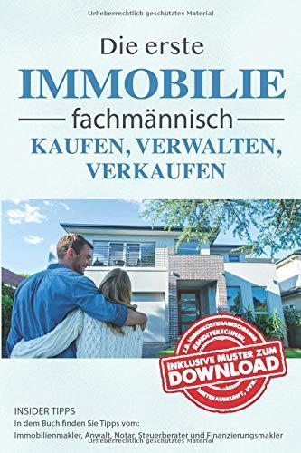 Die erste Immobilie fachmännisch kaufen, verwalten und verkaufen