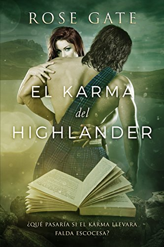 EL KARMA DEL HIGHLANDER por Rose Gate