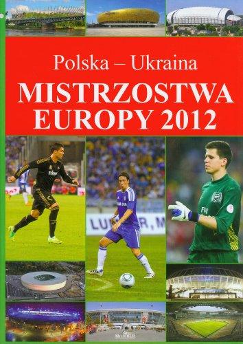 Mistrzostwa Europy 2012: Polska-Ukraina