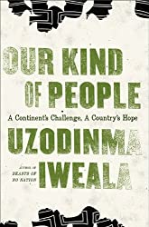 Our Kind of People: A Continent's Challenge, A Country's Hope