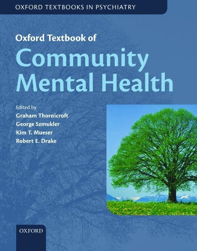 Oxford Textbook of Community Mental Health Online (Oxford Textbooks in Psychiatry) by Graham Thornicroft (2011-12-01)