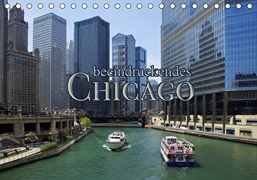 beeindruckendes Chicago (Tischkalender 2019 DIN A5 quer): Chicago ist überraschend (Monatskalender, 14 Seiten ) (CALVENDO Orte)