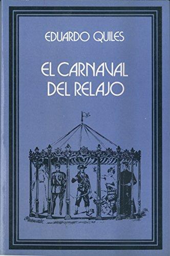 El carnaval del relajo por Eduardo Quiles