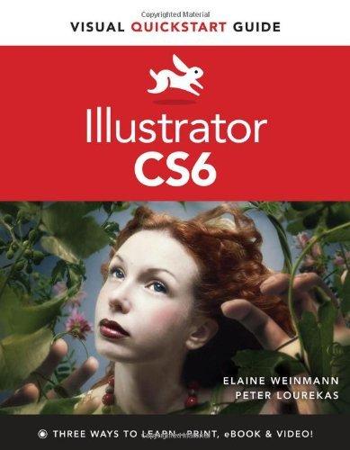 By Peter Lourekas - Illustrator CS6: Visual Quickstart Guide (Visual QuickStart Guides)
