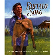 Buffalo Song by Joseph Bruchac (2014-03-15)