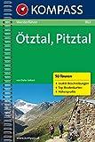 Ötztal/Pitztal: Wanderführer mit Tourenkarten, Höhenprofilen und Wandertipps (KOMPASS-Wanderführer, Band 902)