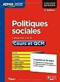 Politiques sociales - Cours et QCM - L'essentiel en 38 fiches - Catégories A et B - Concours 2014-2015