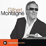GILBERT MONTAGNE MASTER SERIE