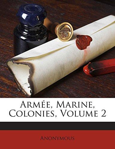 Armee, Marine, Colonies, Volume 2