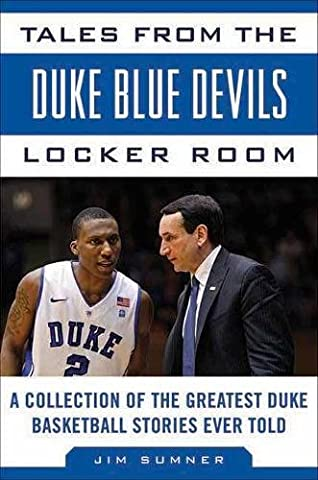 Tales from the Duke Blue Devils Locker Room: A Collection
