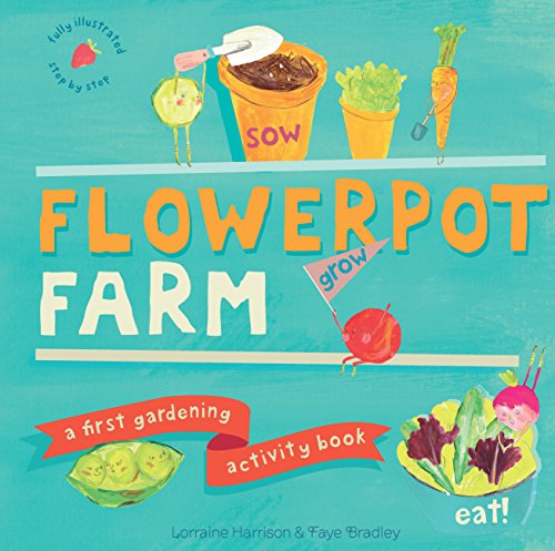 Flowerpot Farm: A First Gardening Activity Book