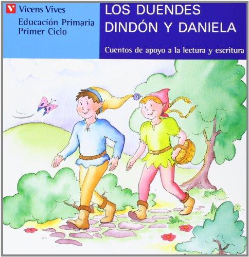 Los Duendes Dindon Y Daniela-azul: 4 (Cuentos de Apoyo. serie Azul) - 9788431651435