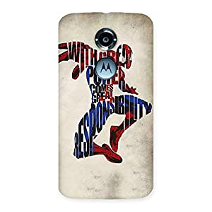 Power And Responsibility Multicolor Back Case Cover for Moto X 2nd Gen
