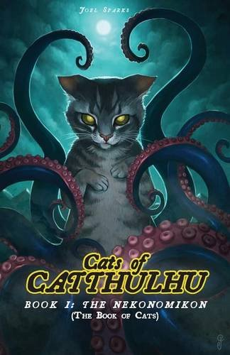 Cats of Catthulhu Book I: The Nekonomikon (CoCat) por JOEL SPARKS