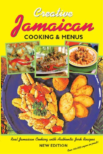 Jamaican Cooking And Menus: The Definitive Jamaican Cookbook (Products Food Dawn)