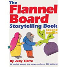 The Flannel Board Storytelling Book (English Edition)