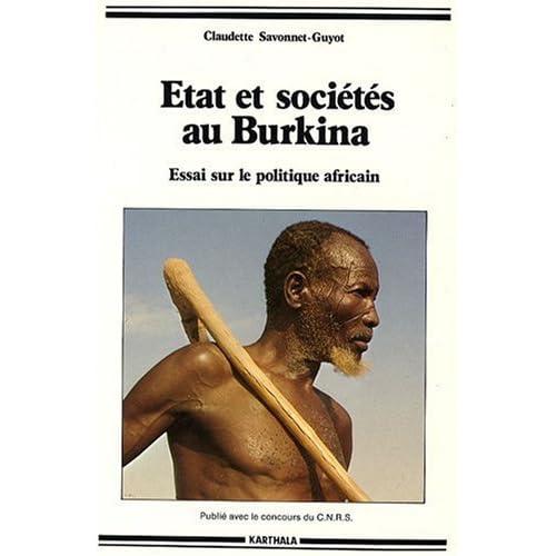 Etat et sociétés au Burkina : Essai sur le politique africain
