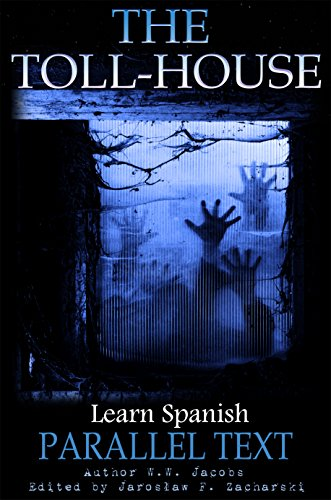 the-toll-house-short-story-learn-spanish-ghosts-book-1-english-edition
