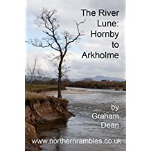 The River Lune – Hornby to Arkhome (Rambling - Mainly in Northern England)