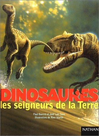 Dinosaures, les seigneurs de la Terre