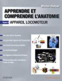 Apprendre et comprendre l'anatomie - Appareil locomoteur