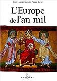 L'Europe de l'an mil (Les grandes saisons de l'art chrétien)