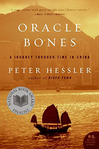 Oracle Bones: A Journey Through Time in China (P.S.)