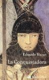 Telecharger Livres La conquistadora (PDF,EPUB,MOBI) gratuits en Francaise