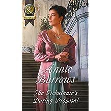 The Debutante's Daring Proposal (Mills & Boon Historical) (Regency Bachelors, Book 3)