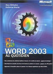 Microsoft word 2003 - au quotidien - livre de reference - francais