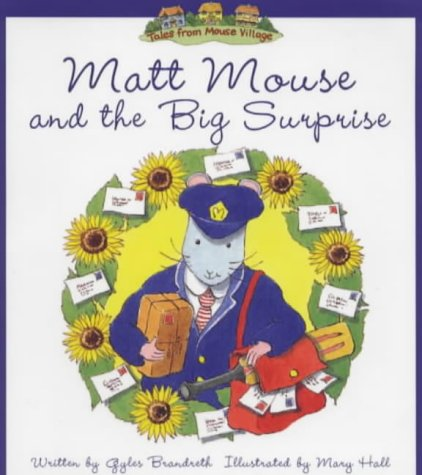 Matt Mouse and the big surprise