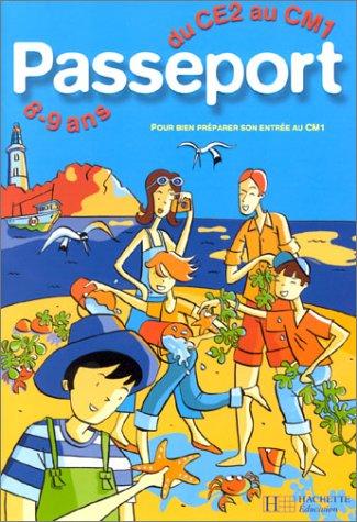 Passeport : Du CE2 Au CM1 - 8-9 Ans + Corrigé