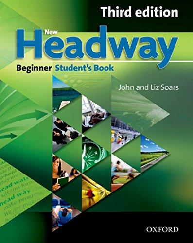 New Headway 3rd edition Beginner. Student's Book (New Headway Third Edition) por Varios Autores
