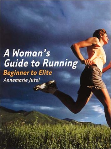 Elite-alarm (A Woman's Guide to Running: Beginner to Elite)