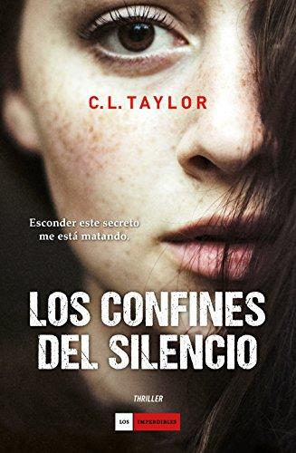 Los confines del silencio (Imperdibles) eBook: C. L. Taylor ...
