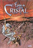 L'Épée de cristal, second cycle, tome 6 : La Cité des vents...