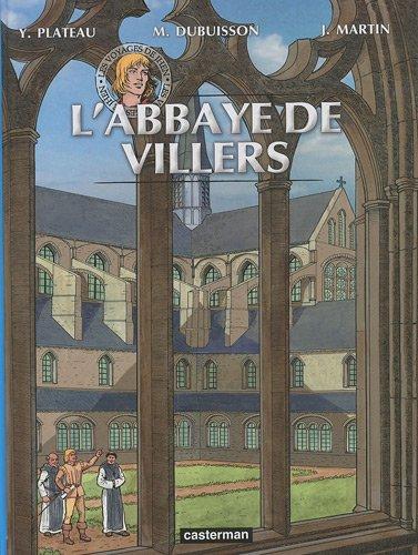 Les voyages de Jhen : L'abbaye de Villers par Yves Plateau, Marc Dubuisson, Jacques Martin, Collectif