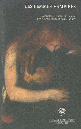 Les femmes vampires : Anthologie par Jacques Finné, Jean Marigny
